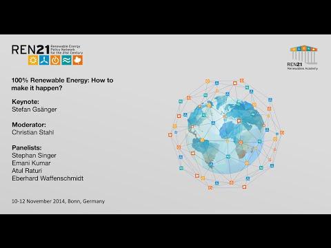 REN21 Renewables Academy 2014 100% Renewables: How to make it happen