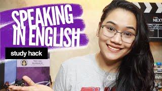How to Speak English Fluently - 4 Tips Para Gumaling Mag-English | Study Hack