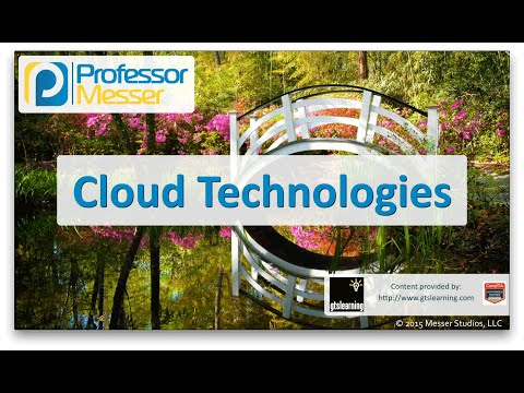 Cloud Technologies - CompTIA Network+ N10-006 - 1.11