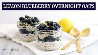 Lemon Blueberry Overnight Oats | Limoneira