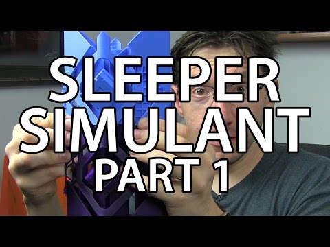 3D Printing the Sleeper Simulant Part 1