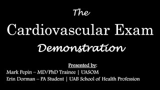 The Cardiovascular Examination - Patient Encounter