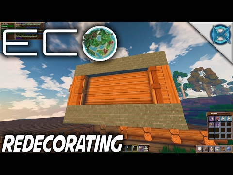 Eco | Redecorating | Let's Play Eco Gameplay | S01E13