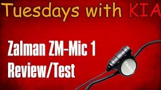 zalman zm mic 1 review test   tuesdays with kia