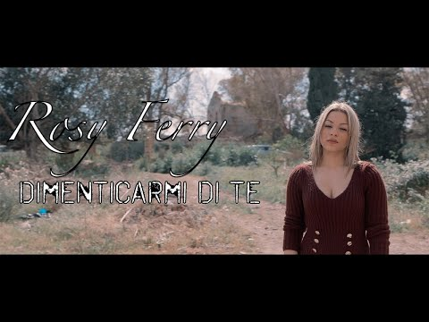 Rosy Ferry - Dimenticarmi Di Te ( OFFICIAL VIDEO 2019 )