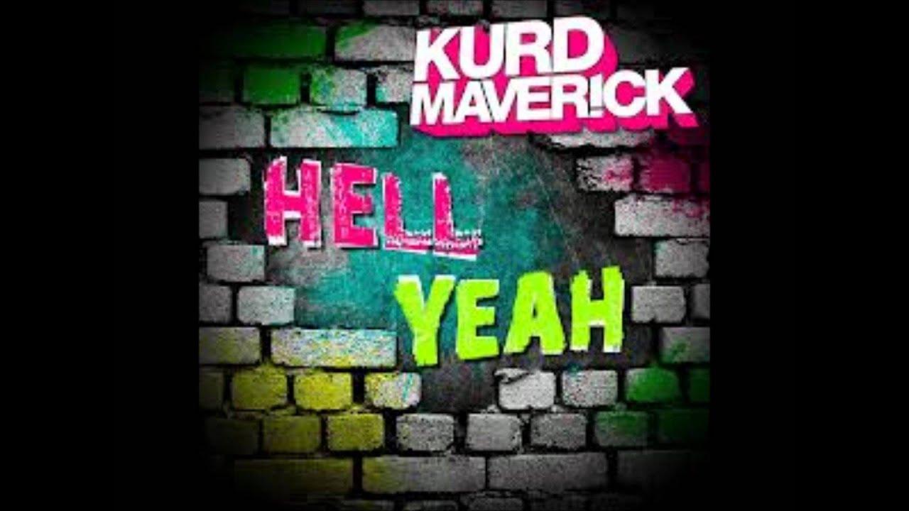 kurd maverick hell yeah