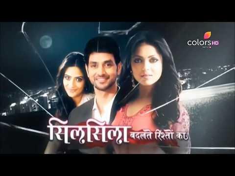 Silsila Badalte Rishton Ka Promo Full ll Color TV HD || from 4th June Mon - Fri 10:00pm. thumbnail