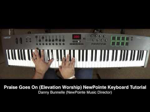 Praise Goes On Keyboard Chords By Elevation Worship Worship Chords