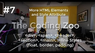 Learn HTML, CSS, and JavaScript - div, span, style attribute - Lesson 7 for Beginners