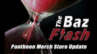 Pantheon: Rise of the Fallen Merch Store Updated | The Baz Flash ep. 16
