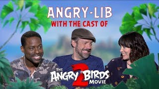 The Angry Birds Movie 2 - Angry-Libs with the Cast!