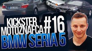 BMW Seria 5 (e34, e39, e60) - Kickster MotoznaFca #16