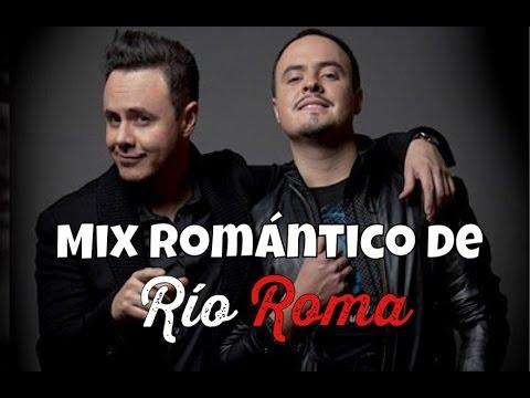Mix Romántico   Baladas de Río Roma