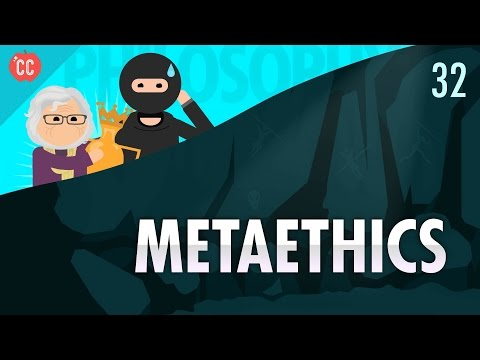 Metaethics: Crash Course Philosophy #32