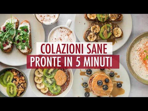 Le nostre 5 COLAZIONI SANE e VELOCI pronte in 5 MINUTI! colazioni DOLCI E SALATE per chi ha FRETTA