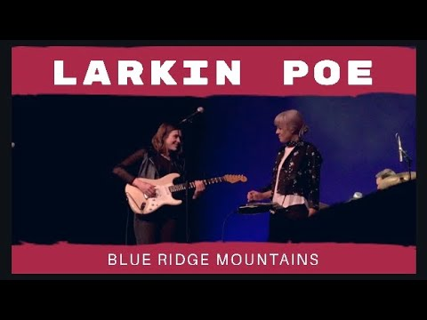 Blue Ridge Mountains - Larkin Poe (Hope Help Home Benefit Concert)