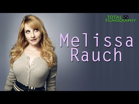Melissa Rauch  Total Filmography  EVERY movie through the years  The Big Bang Theory True Blood