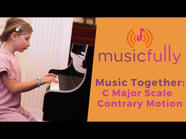 Musicfully - Music Together - How to Play C Major Scale Contrary Motion