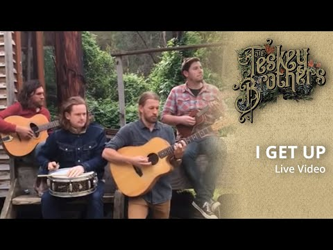 The Teskey Brothers - I Get Up (acoustic) Mp3