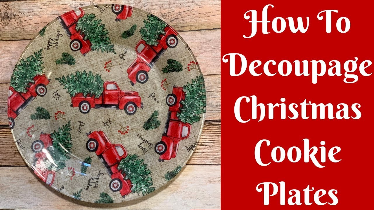 Dollar Tree Christmas Crafts How To Decoupage Christmas Cookie Plates