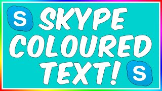 How To: Write In Colour On Skype 2015!