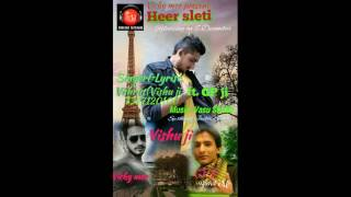 Latest Haryanvi Song Heer Saleti || Vishrut Vishu Ji Ft. GP Ji || Desi Star Haryanvi