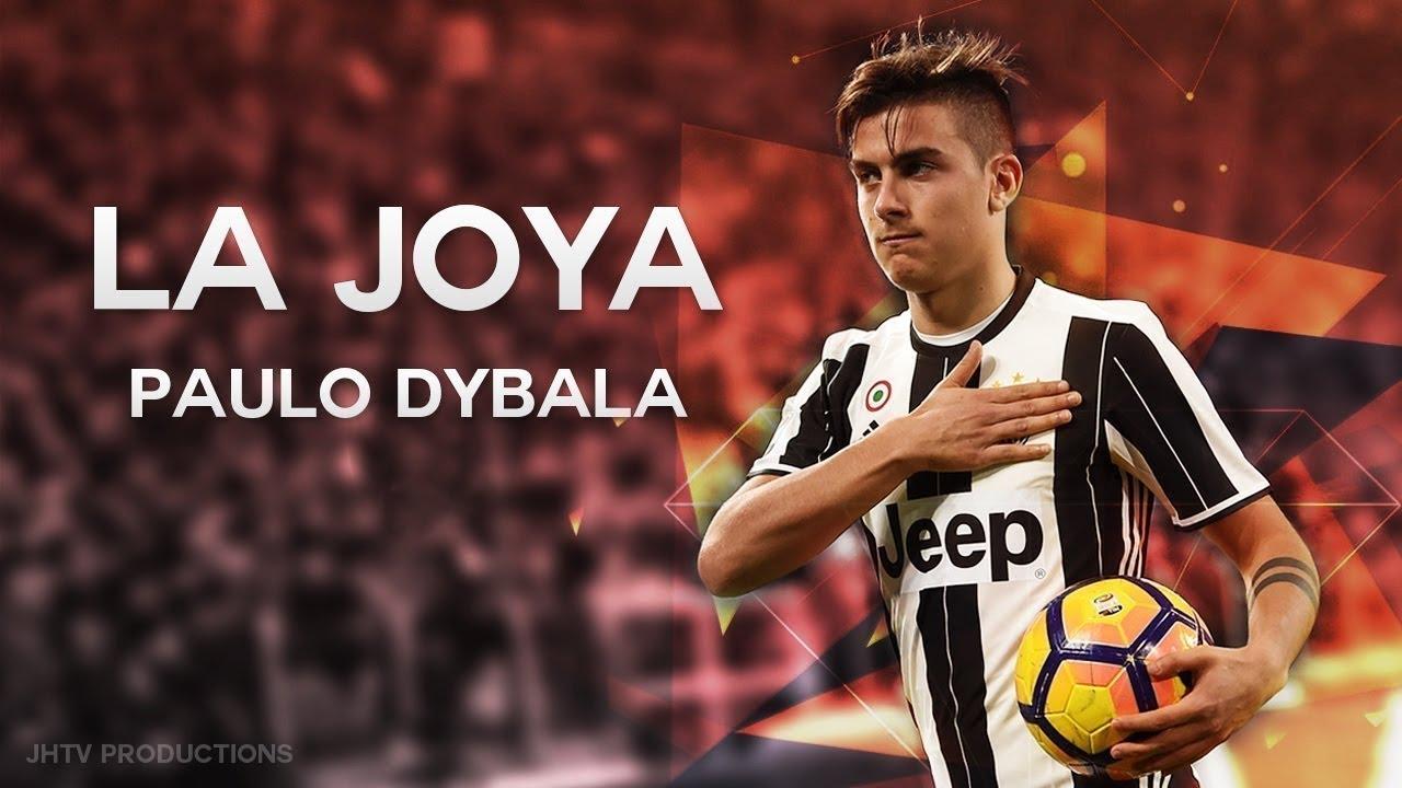 Paulo Dybala 2018 201718 Skills Goals ᴴᴰ Youtube