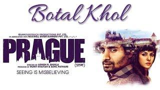 PRAGUE 2013   Botal Khol Song Promo