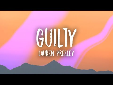 Lauren Presley - Guilty (Lyrics)
