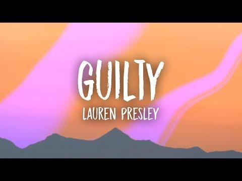 Lauren Presley - Guilty (Lyrics)
