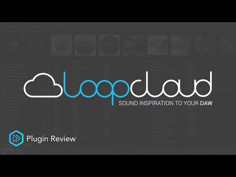 Loopcloud by Loopmasters | Plugin Review