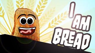 I am Bread - СИМУЛЯТОР ХЛЕБА (Необычные Игры) #1