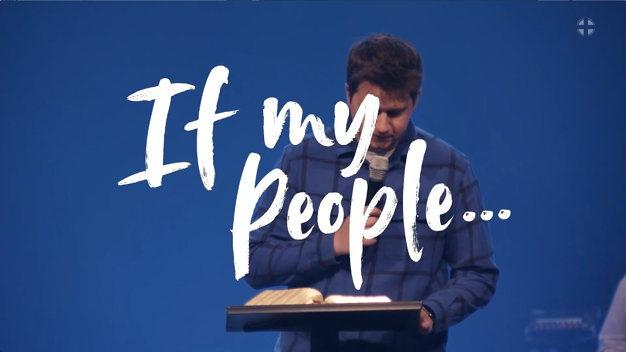 """""""If My People..."""" Pastor Kyle Wassom and Pastor Tim Hill"""