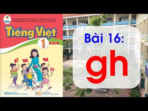 [Cánh diều] Bài 16 :   gh      Lớp 1   Tiếng Việt   Tuần 4   Học online