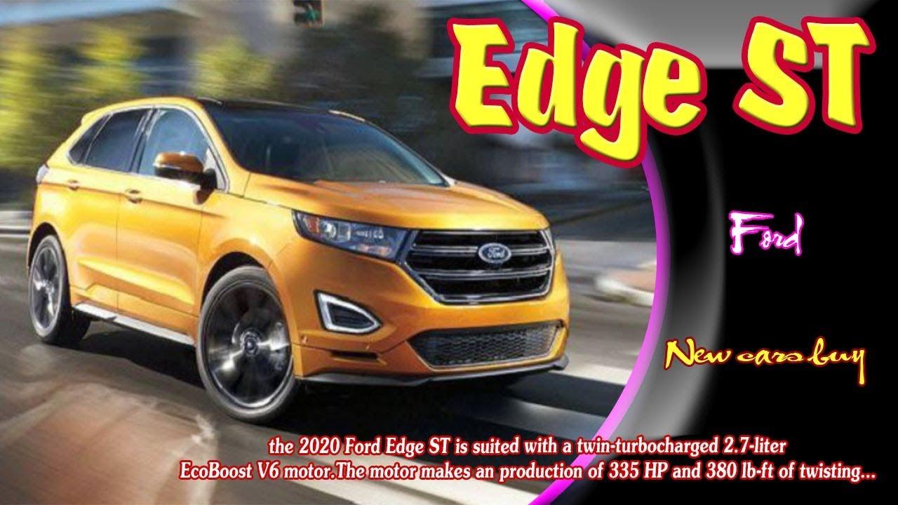 2020 Ford Edge St 2020 Ford Edge St Sport 2020 Ford Edge St