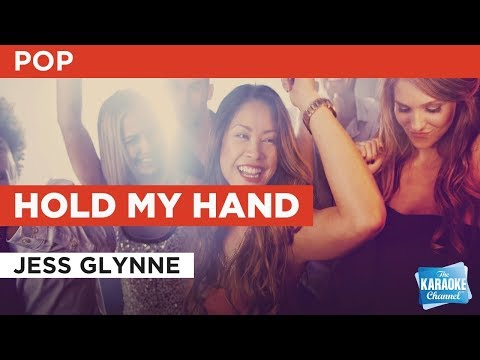 Hold My Hand in the style of Jess Glynne | Karaoke with Lyrics
