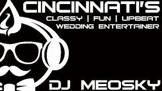 Cincinnati Wedding DJ | DJ Meosky | Promo Video 2018