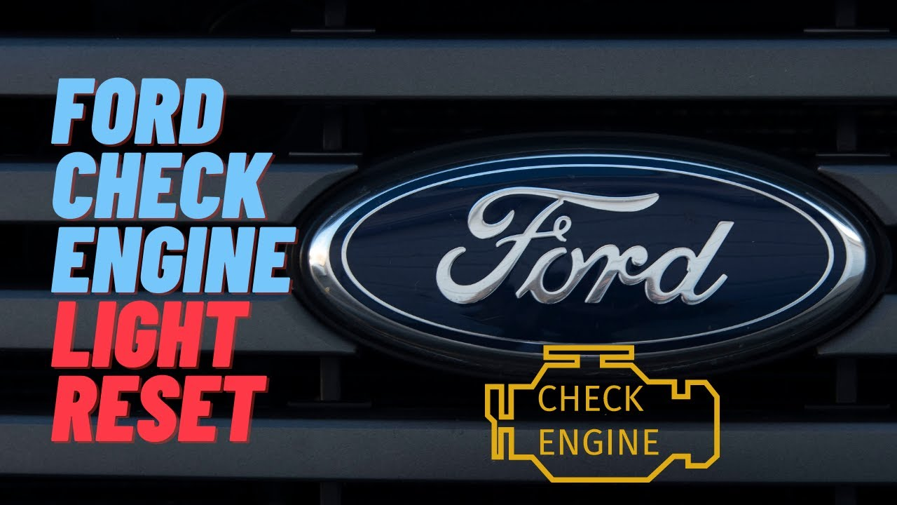 How To Reset Ford Check Engine Light Cel Mustang Ranger 06 Gt Fuse Box Windstar Focus Fusion