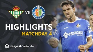 Highlights Real Betis vs Getafe CF (1-1)