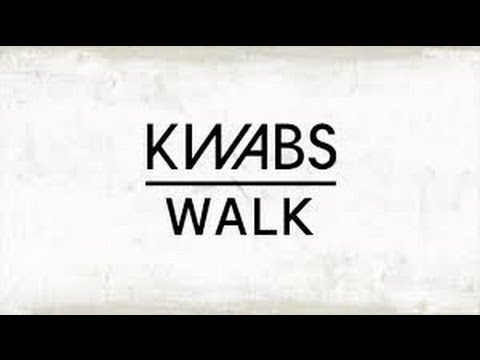 Kwabs Walk 1 Hour
