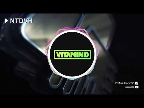 Binz X Triple D - NTDVH ( VITAMIN D Remix)
