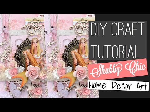 diy Craft Tutorial: Shabby Chic Home Decor Art (DT Project for Reneabouquets) thumbnail