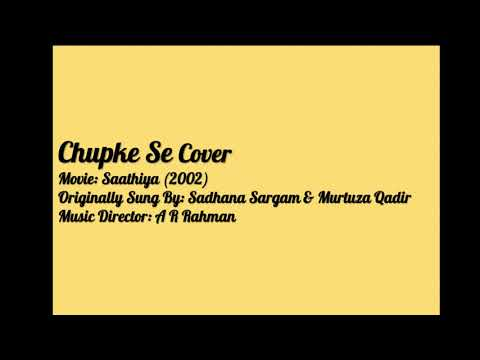 Chupke Se Cover (Week 5) | A R Rahman Composition | Artist: Sadhana Sargam | Movie: Saathiya