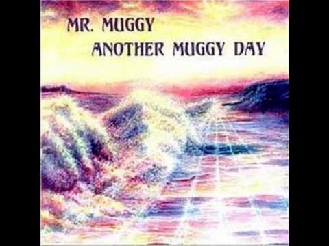 Mr Muggy Alongside the Road