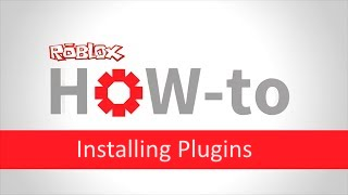 Roblox Studio 2015: Comment installer Plugins