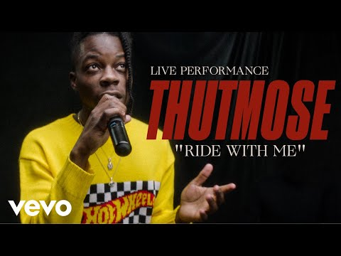"Thutmose - ""Ride With Me"" Official Performance 