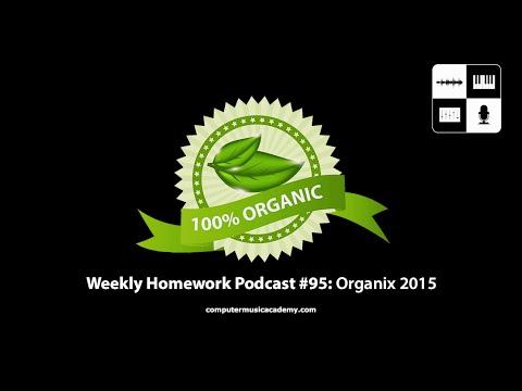 Organic Beats - Weekly Homework Podcast #95