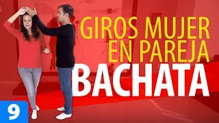 GIROS de la MUJER en Pareja 👩 Aprender a Bailar Bachata – Bachata para Principiantes #9