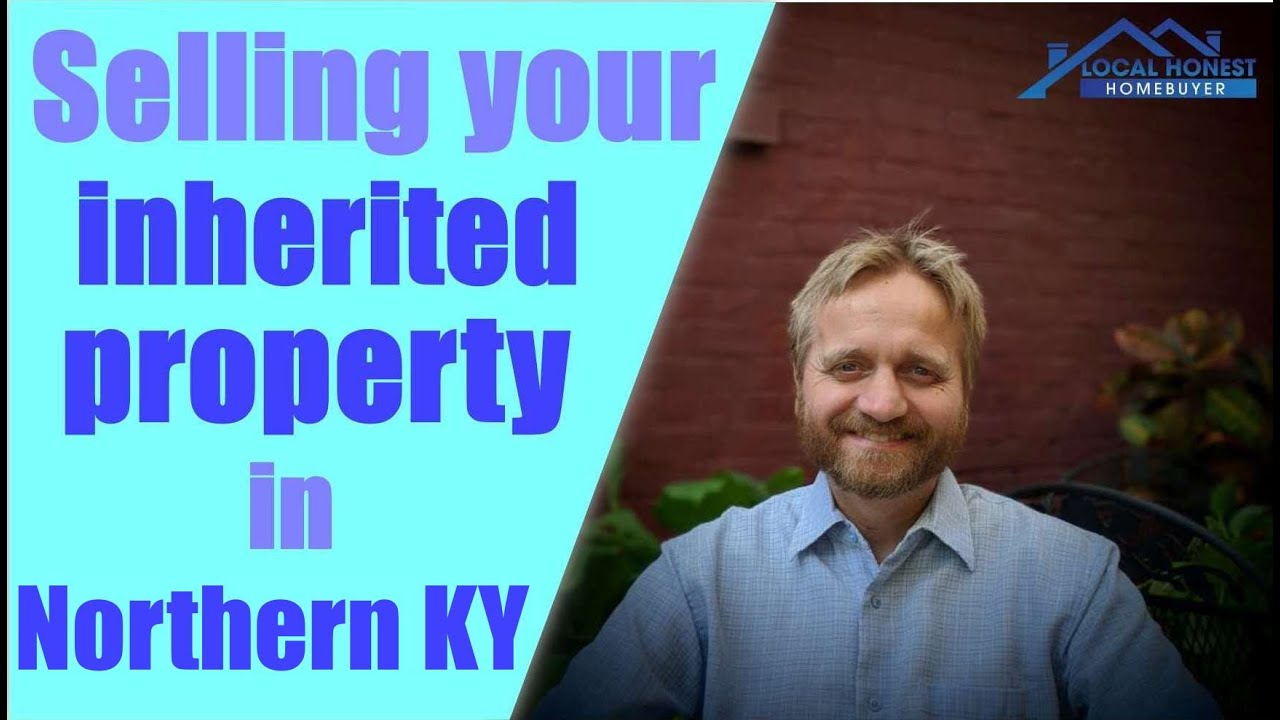 We Buy Inherited or Unwanted Property Fast in Northern Kentucky