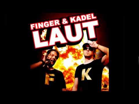Finger   Kadel - Laut (Bigroom Mix)